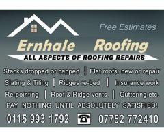 ERNHALE Roofing - All aspects of roofing repairs - Nottingham Call 07752 772410