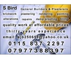 S Bird - General Builders, Brickwork and  Plasterers'      Call 07977 388397
