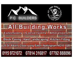 P C Builders - All Building Works - Nottingham NgTrader - Call 07814 316817